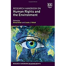 Research Handbook on Human Rights and the Environment (Research Handbooks in Human Rights series)