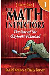 The Math Inspectors: Story One - The Case of the Claymore Diamond (Volume 1) Paperback