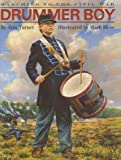 Drummer Boy: Marching to the Civil War