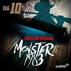 Monster 1983: Tag 10 (Monster 1983, 10)