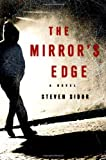 The Mirror's Edge, Steven Sidor, 0312354134
