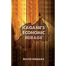 Kagame's Economic Mirage