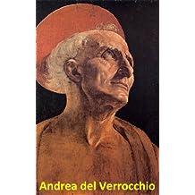 17 Color Paintings of Andrea del Verrocchio - Italian Sculptor Goldsmith and Painter (1435 - 1488)