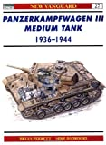 Panzerkampfwagen III Medium Tank 1936-44, Bryan Perrett, 1855328453