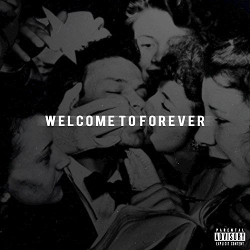 Welcome to Forever, Vol. 1 [Ex...