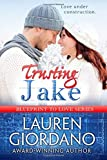 img - for Trusting Jake: Volume 1 (Blueprint to Love) by Lauren Giordano (2015-08-27) book / textbook / text book