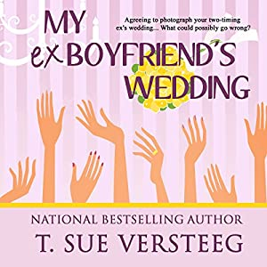 My Ex-Boyfriend's Wedding Audiobook