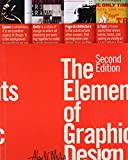 The Elements of Graphic Design (Second Edition)