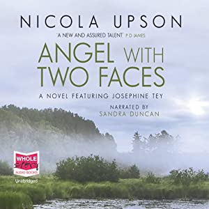 Angel with Two Faces: Josephine Tey Series, Book 2 Audiobook