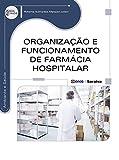 capa de Organização e Funcionamento de Farmácia Hospitalar