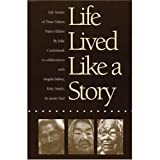 Life Lived Like a Story, Julie Cruikshank, 0803214472