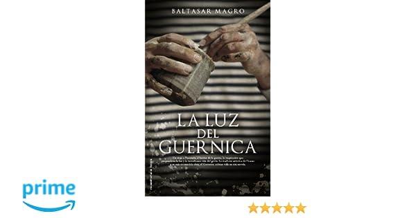 Amazon.com: La luz del Guernica (Roca Editorial Historica ...