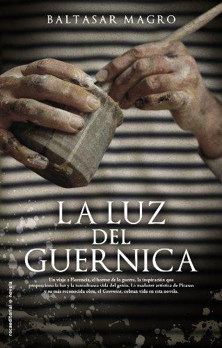 La luz del Guernica (Roca Editorial Historica) (Spanish Edition)