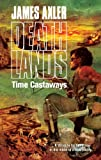 Time Castaways, James Axler, 0373625995