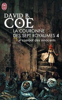La couronne des sept royaumes, Tome 4 : Le combat des innocents  par Coe