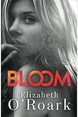 Bloom Paperback