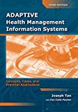 Adaptive Health Management Information Systems 3rd Edition