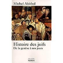 Histoire des Juifs: De la genèse à nos jours