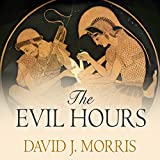 The Evil Hours: A Biography of Post-Traumatic
