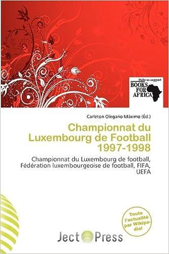 Téléchargement Championnat Du Luxembourg de Football 1997-1998 pdf, epub