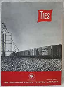 Ties - The Southern Railway System Magazine March 1968