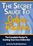 img - for The Secret Sauce To Online Riches book / textbook / text book