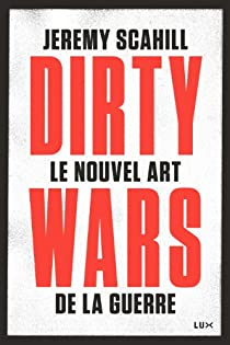 Dirty Wars par Scahill