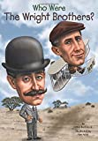 img - for Who Were the Wright Brothers? (Who Was?) book / textbook / text book