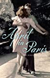 April in Paris by Michael Wallner front cover