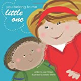 You Belong to Me Little One, Lisa Harper, 1463413718