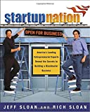 img - for Startup Nation: America's Leading Entrepreneurial Experts Reveal the Secrets to Building a Blockbuster Business book / textbook / text book