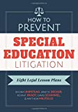 img - for How to Prevent Special Education Litigation: Eight Legal Lesson Plans by Regina Umpstead Janet Decker Kevin Brady David Schimmel Matthew Militello (2015-08-14) Paperback book / textbook / text book