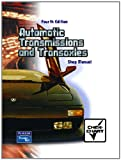 Automatic Transmissions and Transaxles : Shop Manual, Hambaum, Mark and Erjavec, Jack, 0130943428