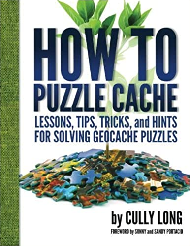 Book How To Puzzle Cache by Cully Long (2015-04-30)