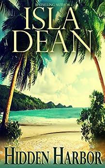 Hidden Harbor (Tropical Temptation Book 1) by [Dean, Isla]