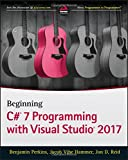 img - for Beginning C# 7 Programming with Visual Studio 2017 book / textbook / text book
