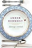 Damage Control, Amber Dermont, 1250042747