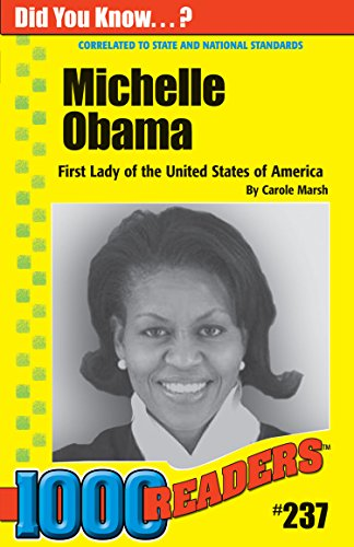 Michelle Obama: Dedicated to Family and Community (237) (1000 Readers)