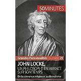 John Locke, un philosophe en avance sur son temps: De la tolérance religieuse au libéralisme (Grandes Personnalités t. 29) (French Edition)