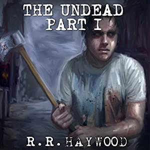 The Undead: Part 1 Audiobook