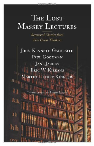 The Lost Massey Lectures: Recovered Classics from Five Great Thinkers (CBC Massey Lecture)