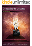 Debugging the Universe: The Hero's Journey (The Wave Book 8)