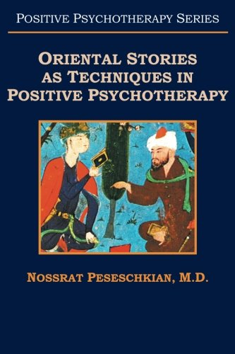 Oriental Stories as Techniques in Positive Psychotherapy ebook