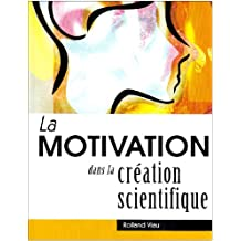 Motivation dans la création scientifique