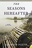The Seasons Hereafter (The Lover's Trilogy)