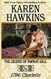 The Legend of Nimway Hall: 1794 - Charlotte (Volume 4)