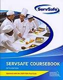 Servsafe Coursebook, National Restaurant Association Staff, 0132488094