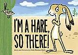 I'm a Hare, So
