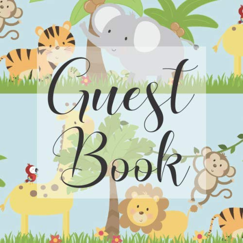 Guest Book: Safari Animals Lion Tiger - Signing Guestbook Gift Log Photo Space Book for Birthday Party Celebration Anniversary Baby Bridal Shower ... Keepsake to Write Special Memories In -