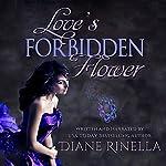 Love's Forbidden Flower | Diane Rinella